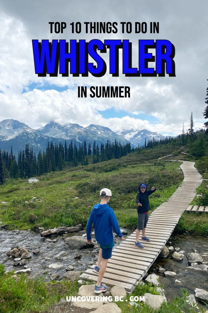what to do in whistler summer.