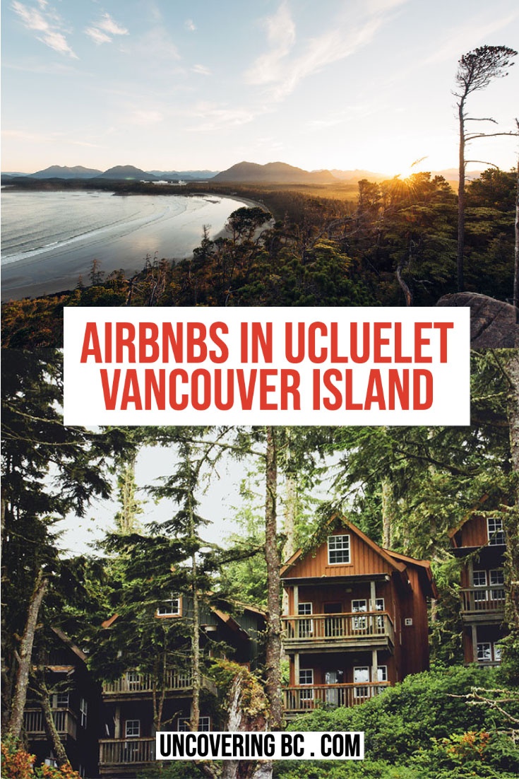 Ucluelet AirBNB Vancouver Island British Columbia