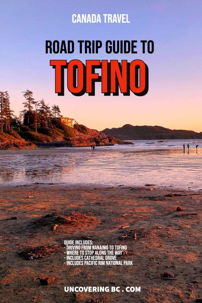 Nanaimo to Tofino Drive Guide.