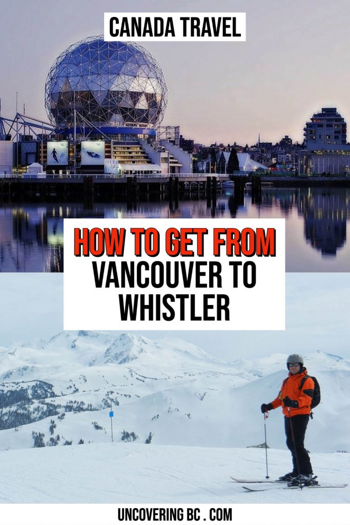 From Vancouver to Whistler