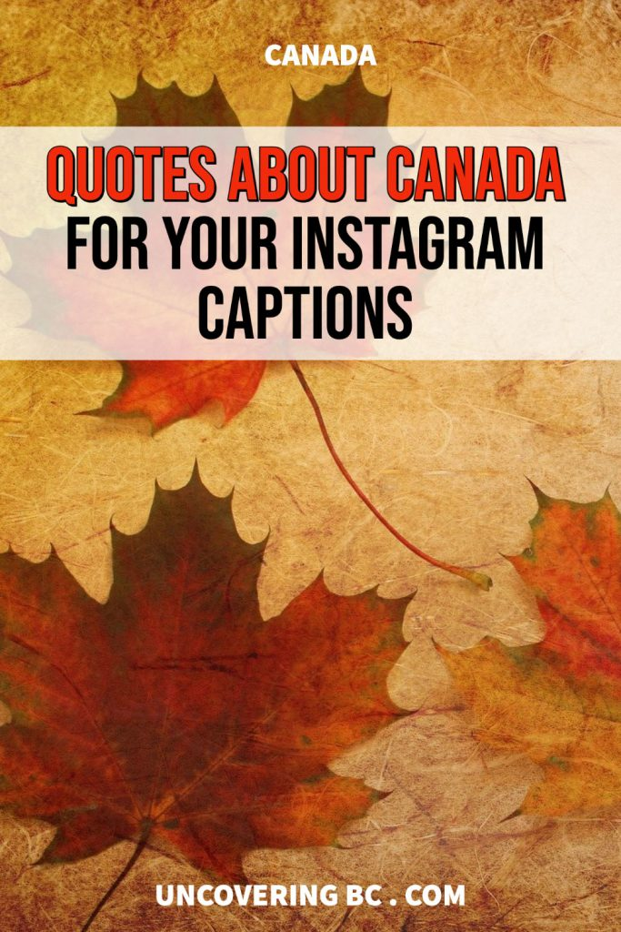 Quotes about Canada for Instagram Captions