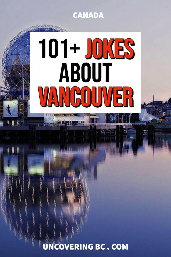 Vancouver Jokes.