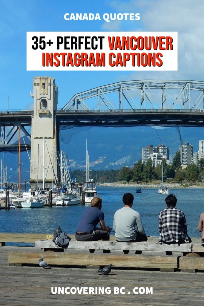 Vancouver quotes for Instagram captions.