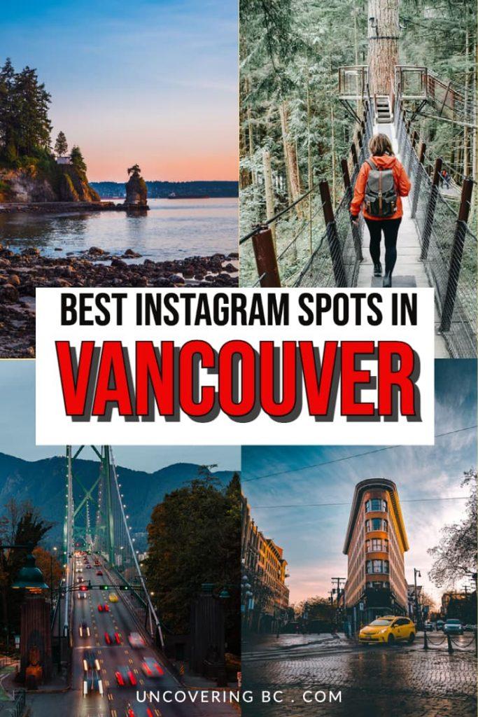 best instagram spots in Vancouver.
