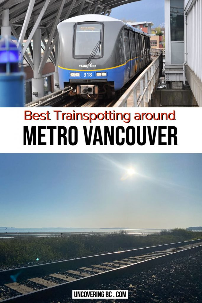 where to watch trains in metro vancouver