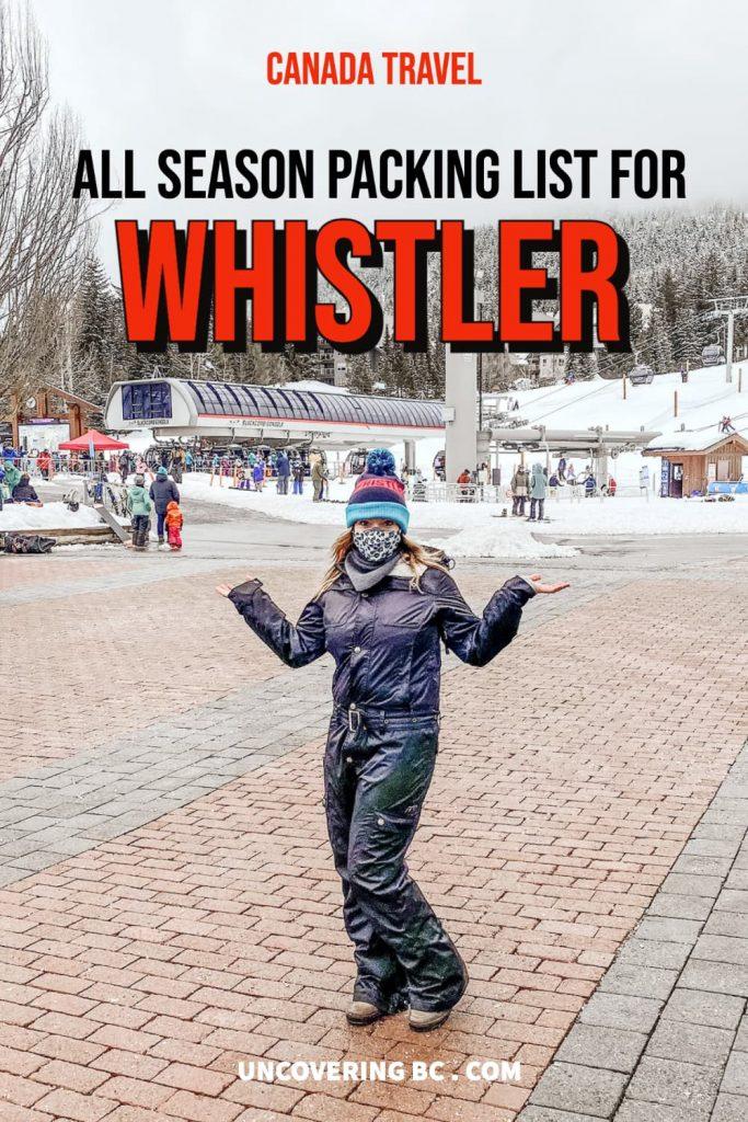 Canada Packing List for Whistler summer winter