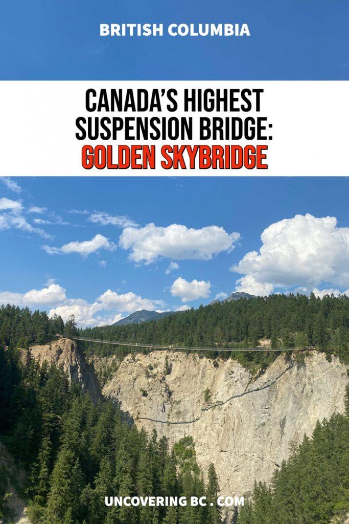 Golden Skybridge British Columbia.